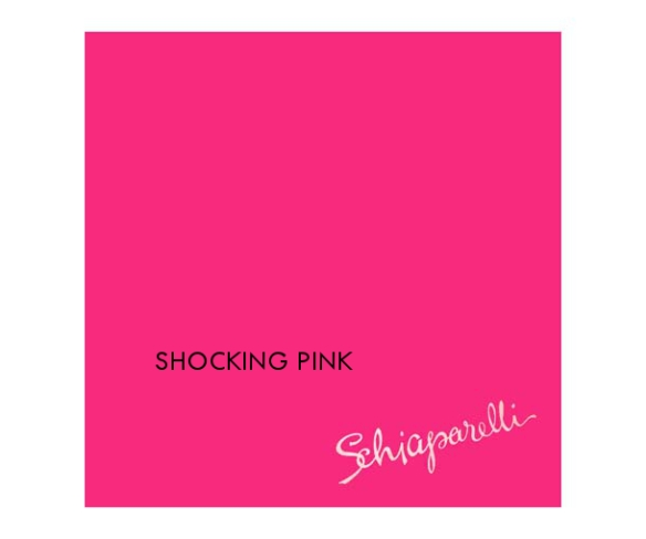 Shocking pink by Elsa Schiaparelli